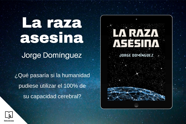 Banner novela ciencia ficción La raza asesina del escritor Jorge Domínguez