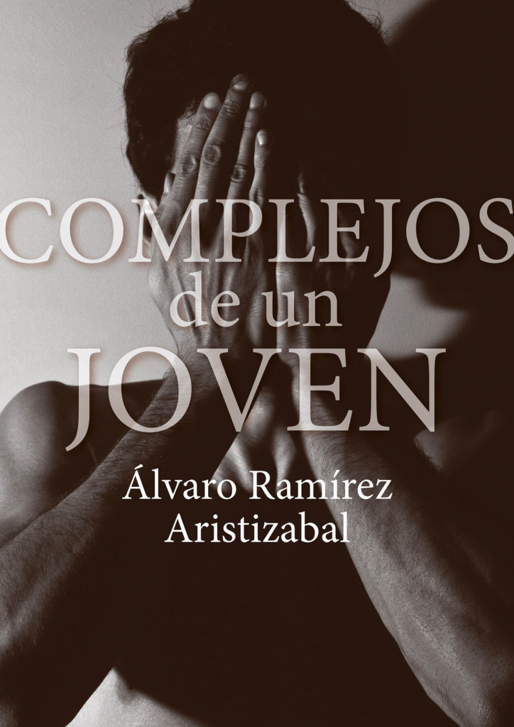 """El libro """"Complejos de un joven"""" ayuda a superar los miedos"""